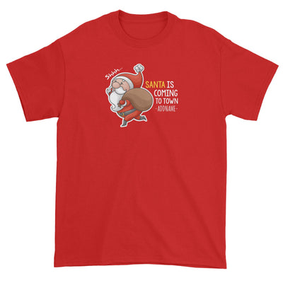 Santa Is Coming To Town Addname Unisex T-Shirt Christmas Matching Family Personalizable Designs Cute