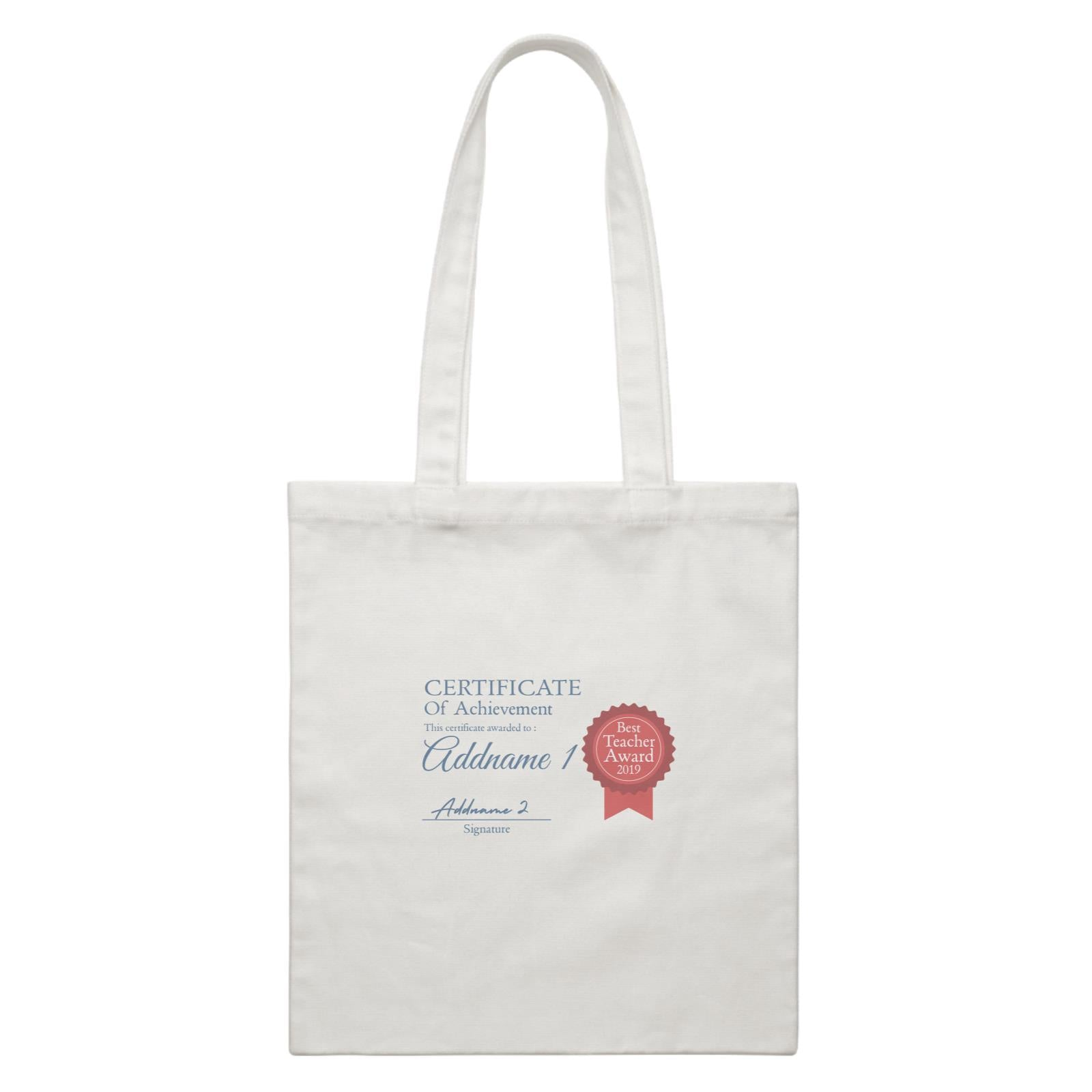 Teacher Certificate Best Teacher Award 2019 Addname 1 & Addname 2 White Canvas Bag
