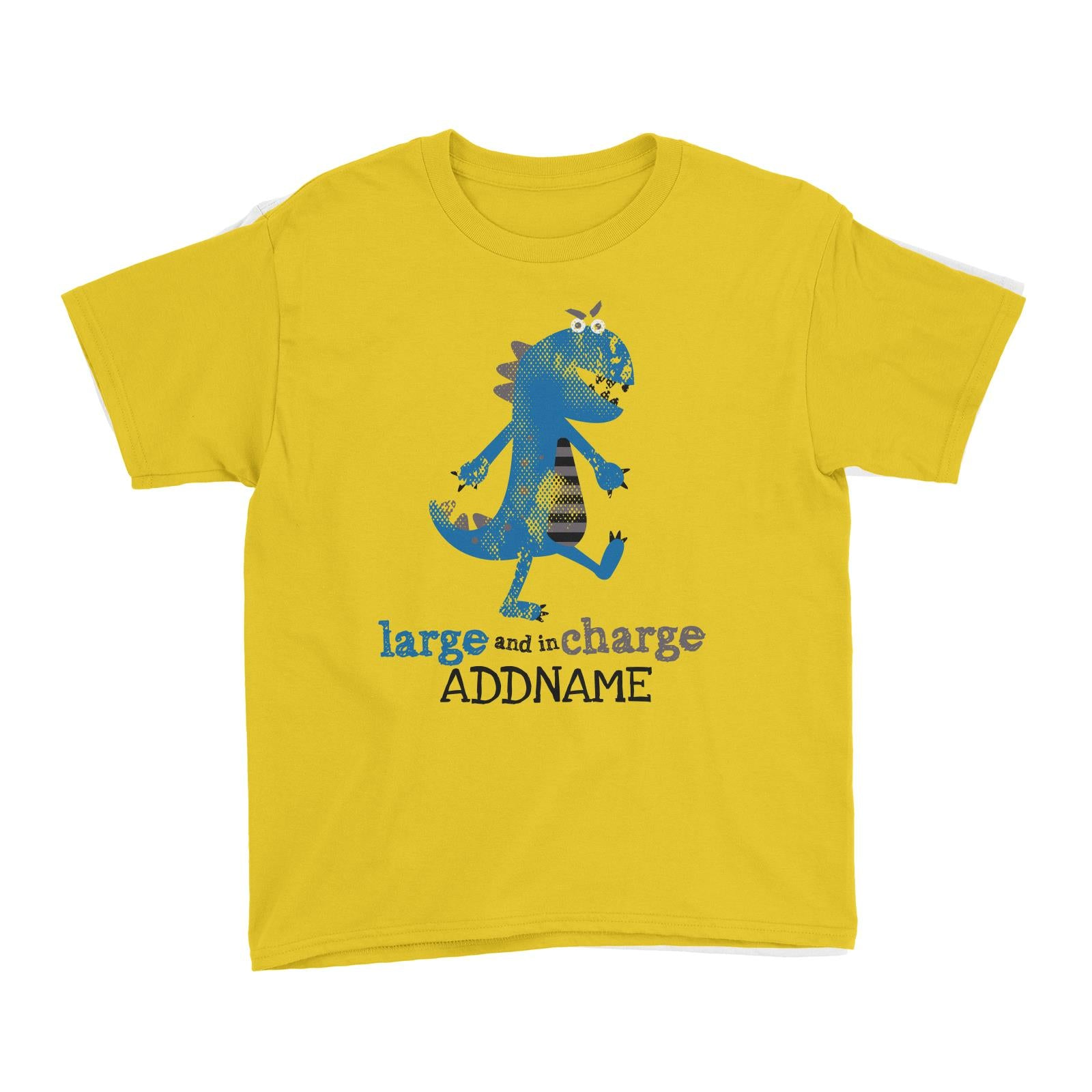 Large and In Charge Dinosaur Addname Kid's T-Shirt