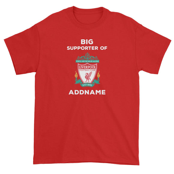 Liverpool FC Big Supporter Personalizable with Name Unisex T-Shirt