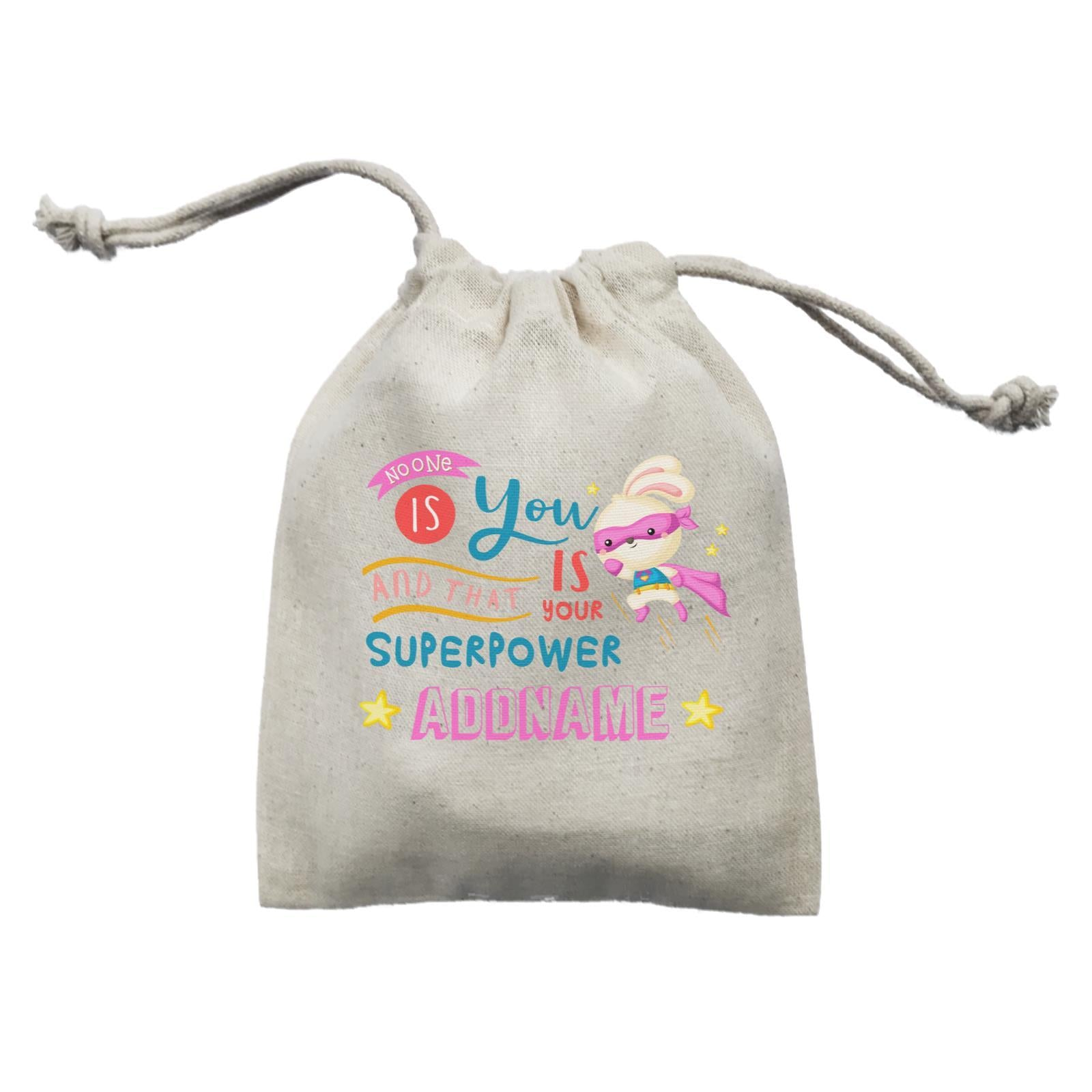 Children's Day Gift Series No One Is You And That Is Your Superpower Pink Addname  Mini Pouch