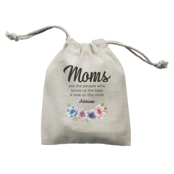 Sweet Mom Quotes 1 Moms Are The People Who Know Us The Best & Love Us The Most Addname Mini Accessories Mini Pouch