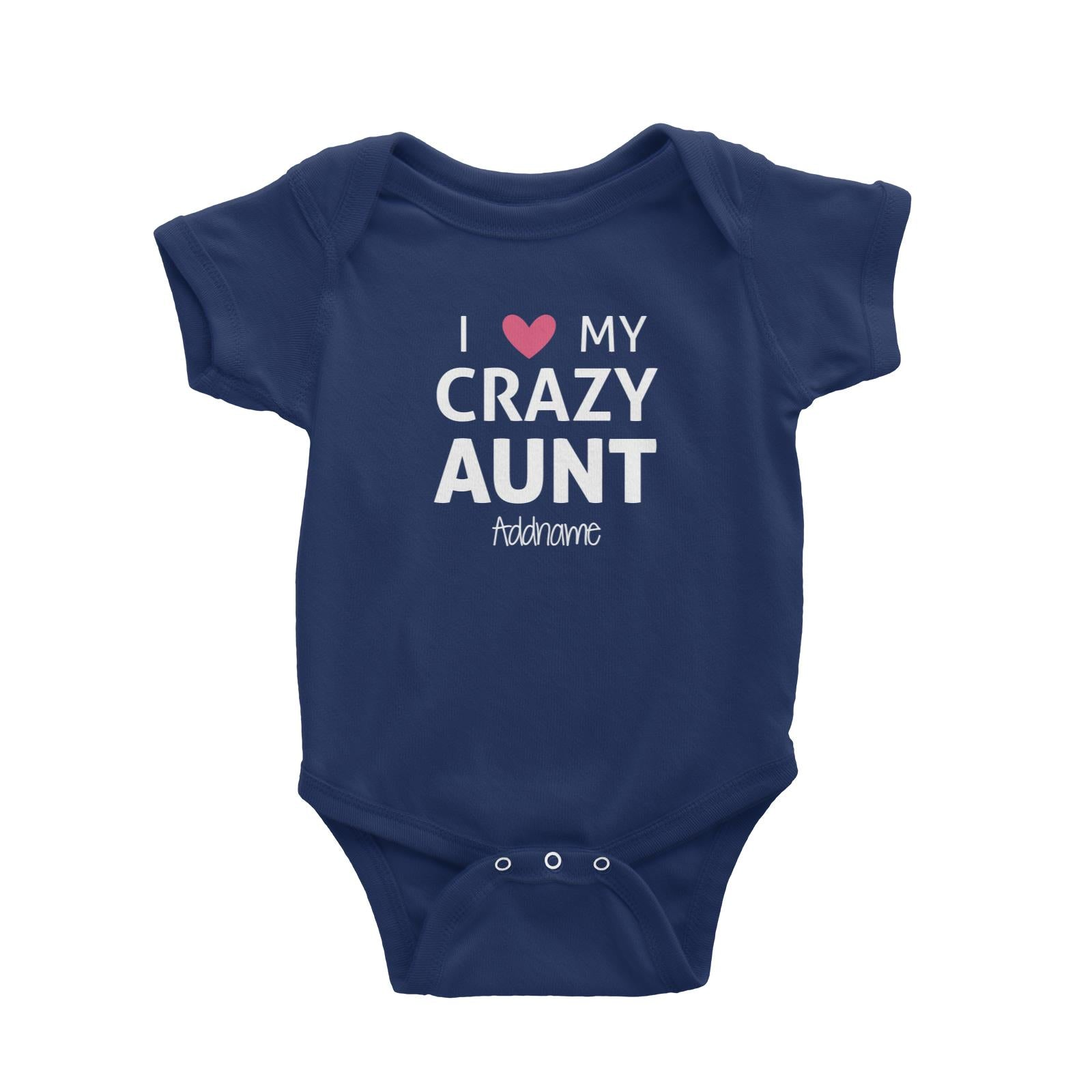 I Love My Crazy Aunt Addname Baby Romper