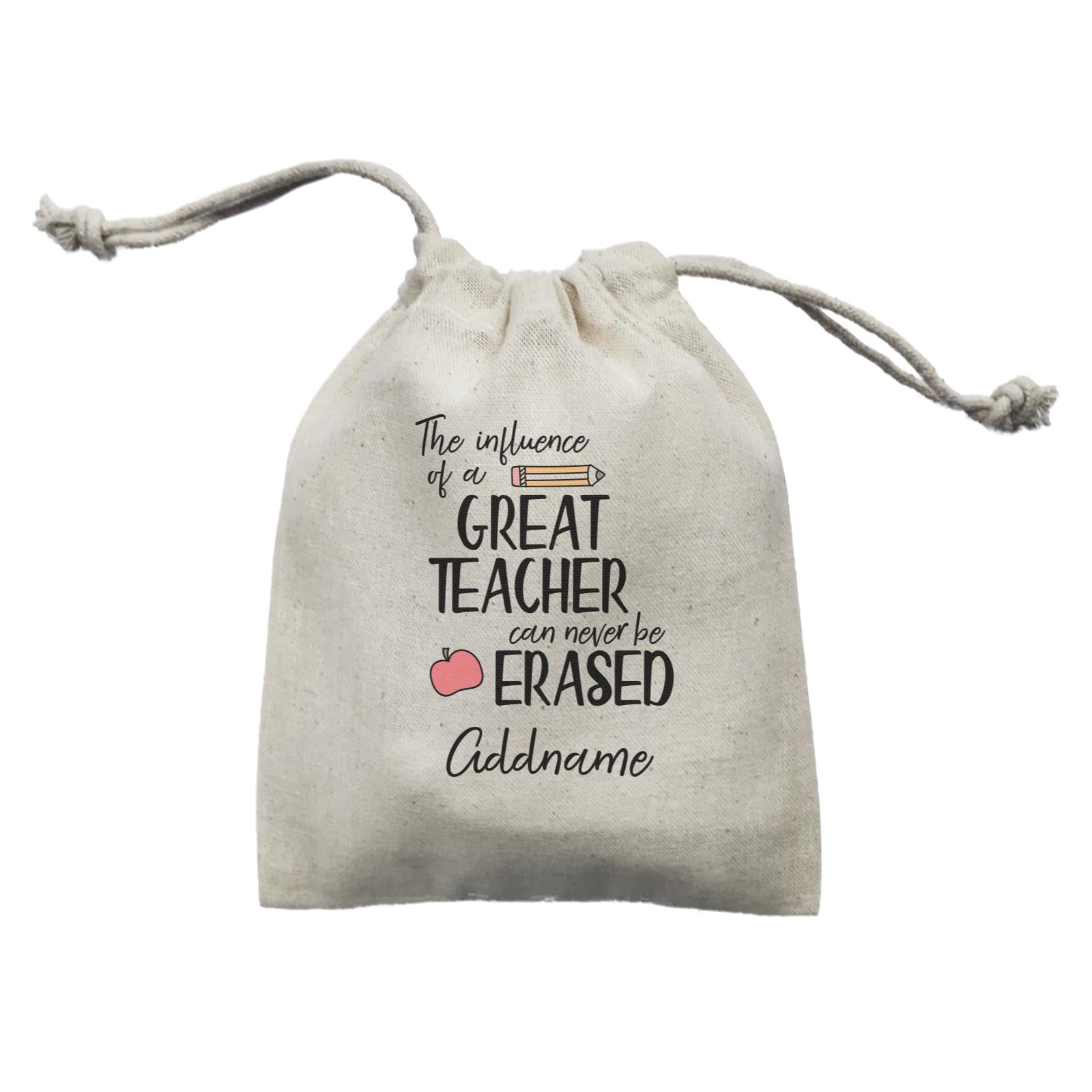 Teacher Quotes The Influence Of A Great Teacher Can Never Be Erased Addname Mini Accessories Mini Pouch