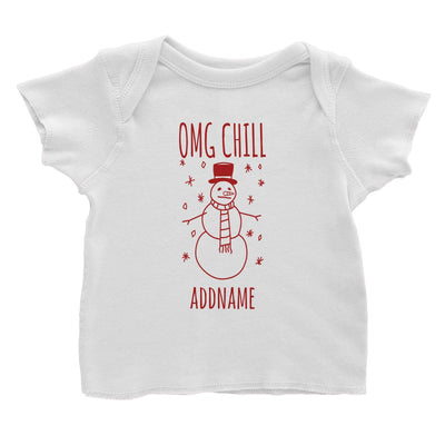 OMG Chill Snowman Doodle Addname Baby T-Shirt  Christmas Matching Family Funny Personalizable Designs