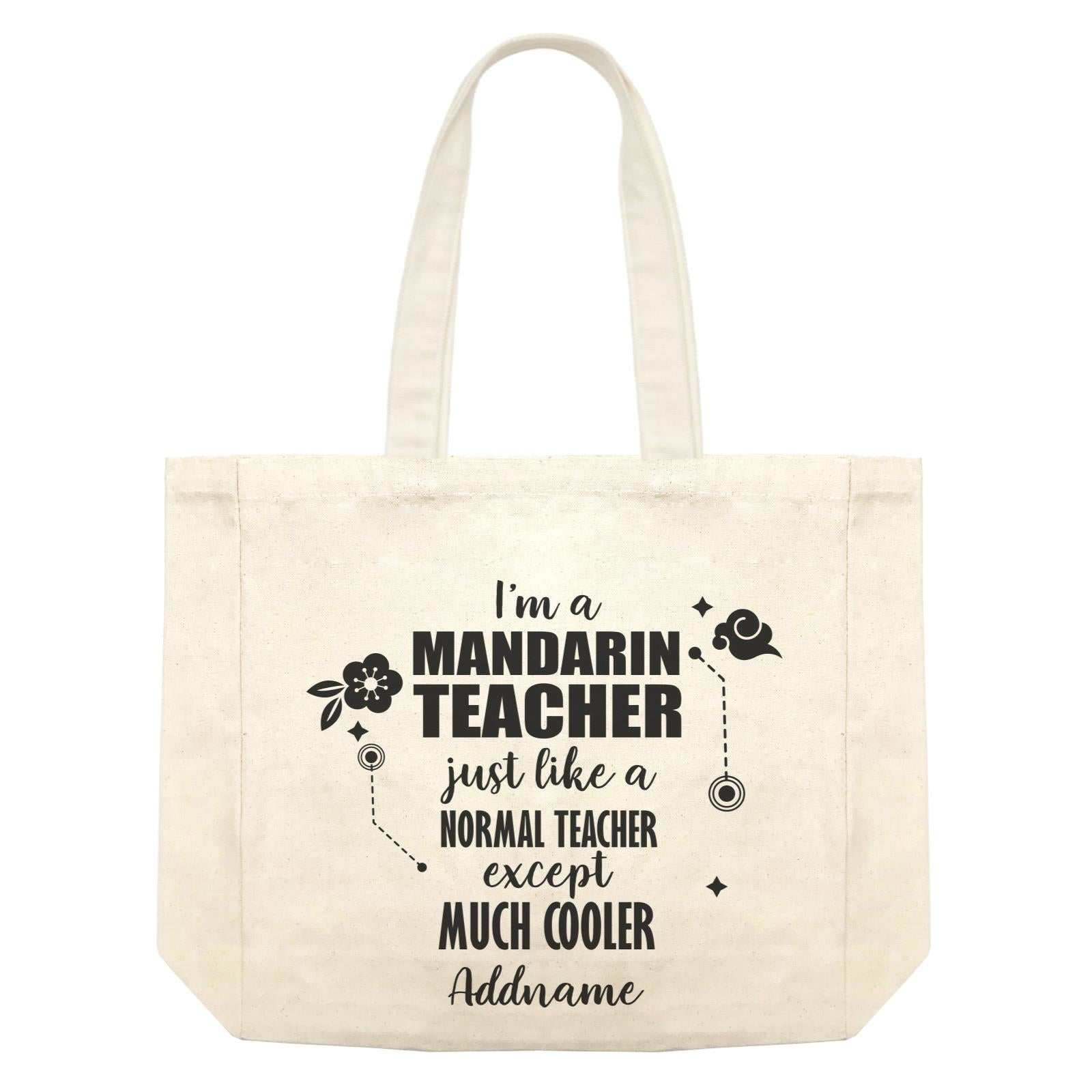 Subject Teachers 1 I'm A Mandarin Teacher Addname Shopping Bag