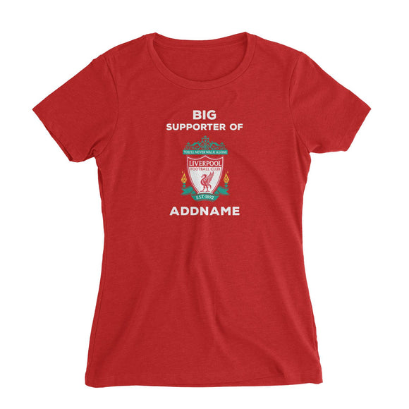 Liverpool FC Big Supporter Personalizable with Name Women's Slim Fit T-Shirt