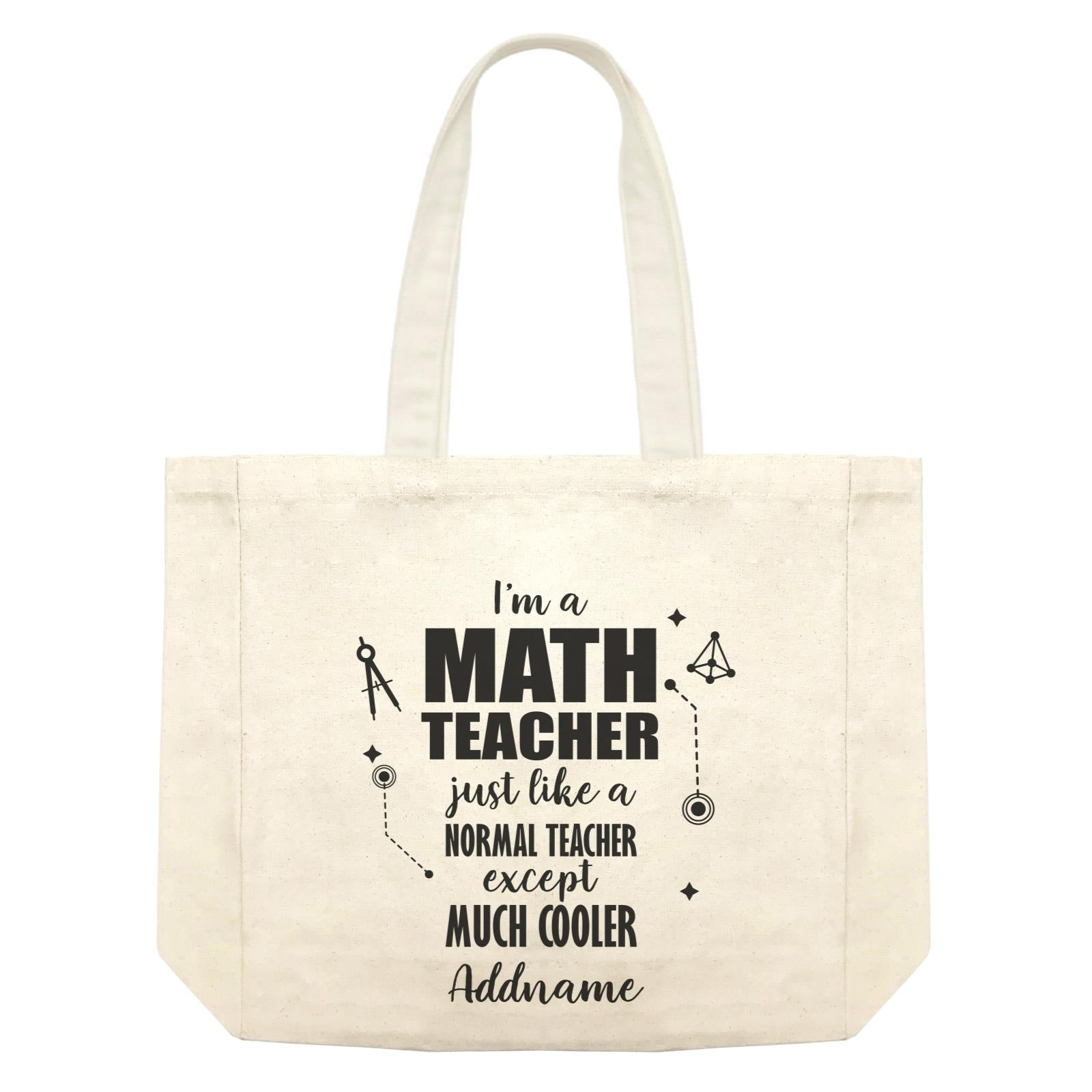 Subject Teachers 1 I'm A Math Teacher Addname Shopping Bag