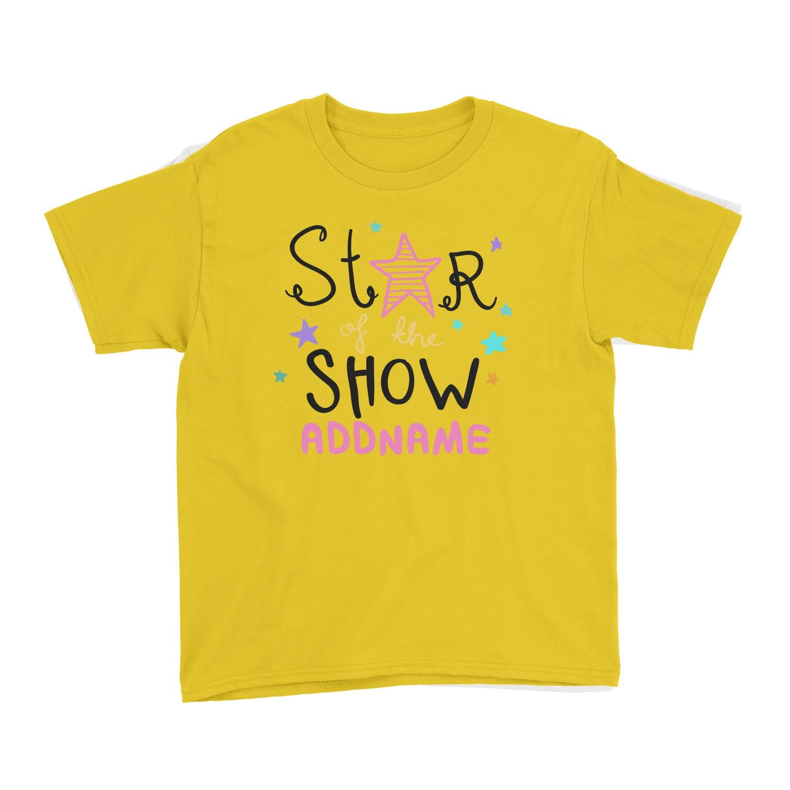 Children's Day Gift Series Star Of The Show Pink Addname Kid's T-Shirt