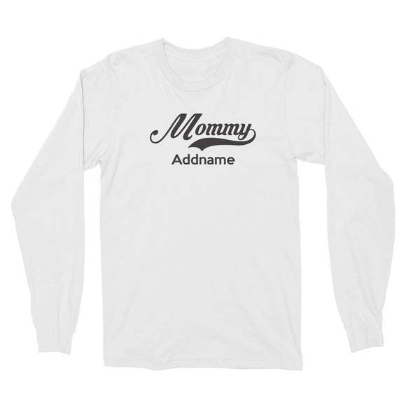 Retro Mommy Addname Long Sleeve Unisex T-Shirt  Matching Family Personalizable Designs
