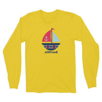 Sailor Boat Addname Long Sleeve Unisex T-Shirt  Matching Family Personalizable Designs