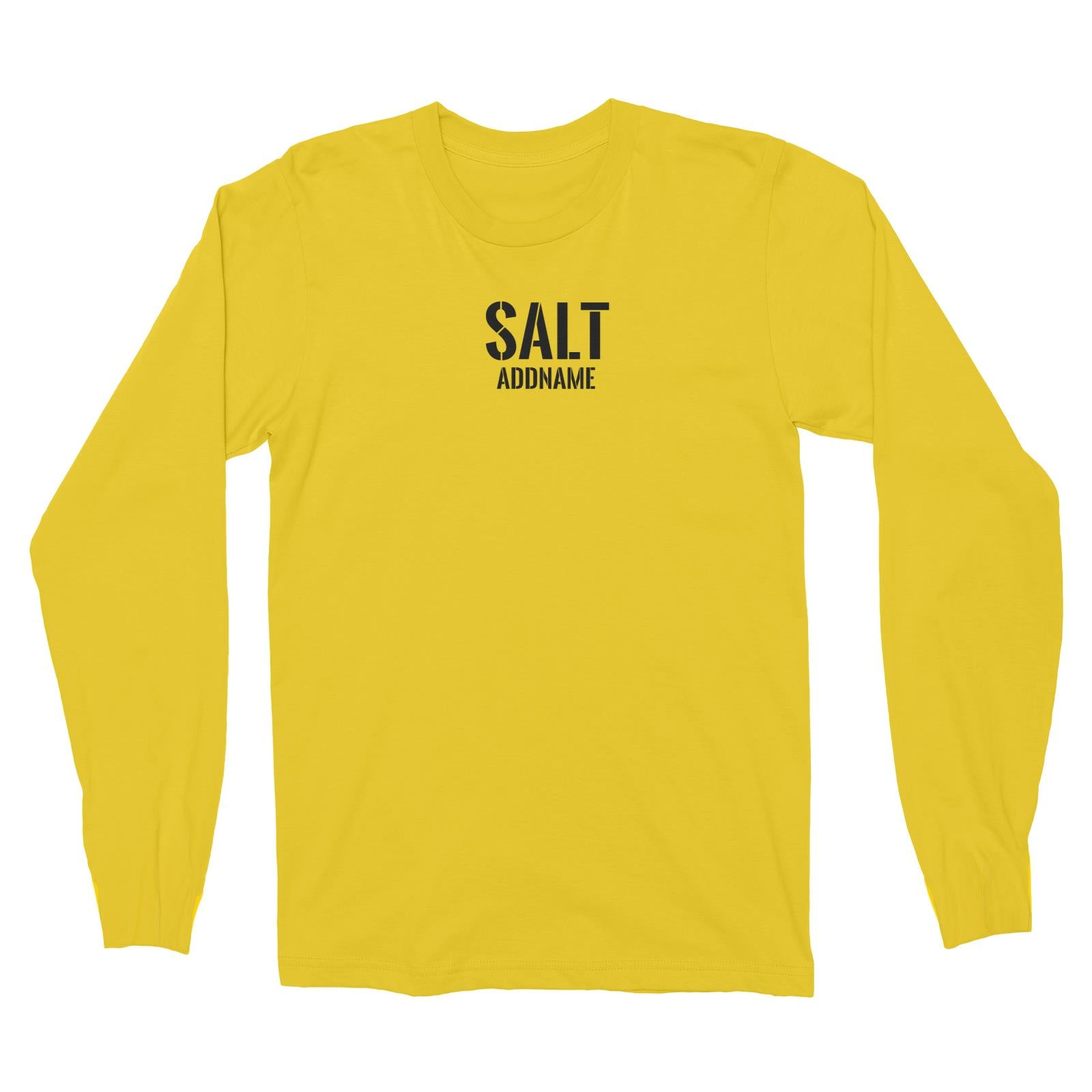 Couple Series Salt Addname Long Sleeve Unisex T-Shirt