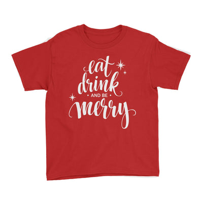 Eat Drink and Be Merry Kid's T-Shirt Christmas Lettering