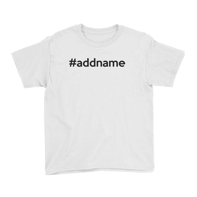 Hashtag Addname Kid's T-Shirt Basic Matching Family
