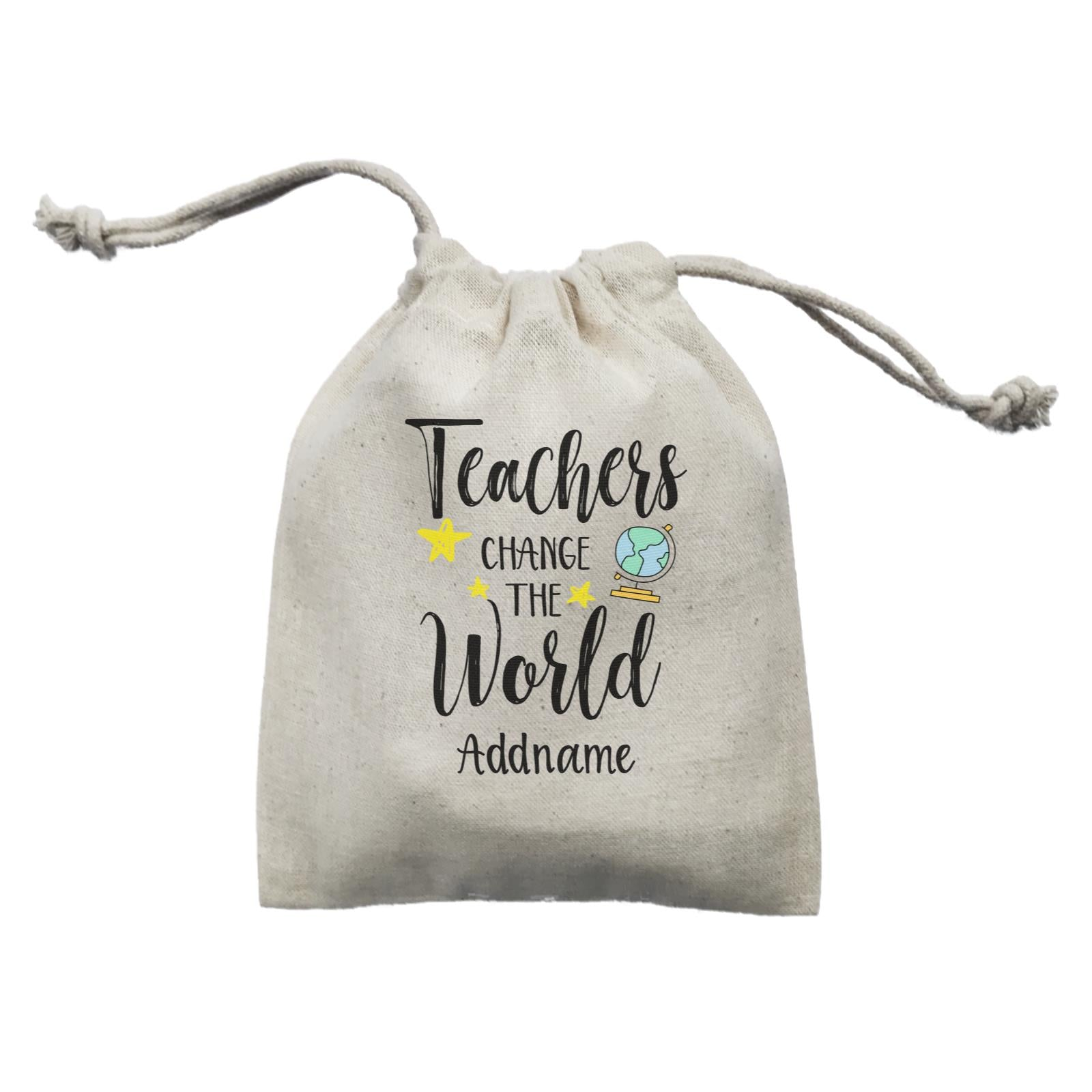 Teacher Quotes Teachers Change The World Addname Mini Accessories Mini Pouch