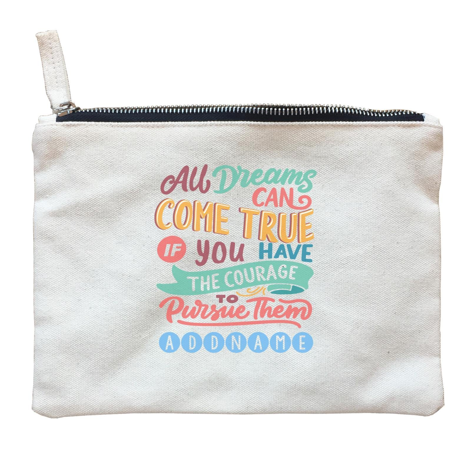 Children's Day Gift Series All Dreams Can Come True Addname  Zipper Pouch