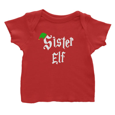 Sister Elf With Hat Baby T-Shirt Christmas Matching Family