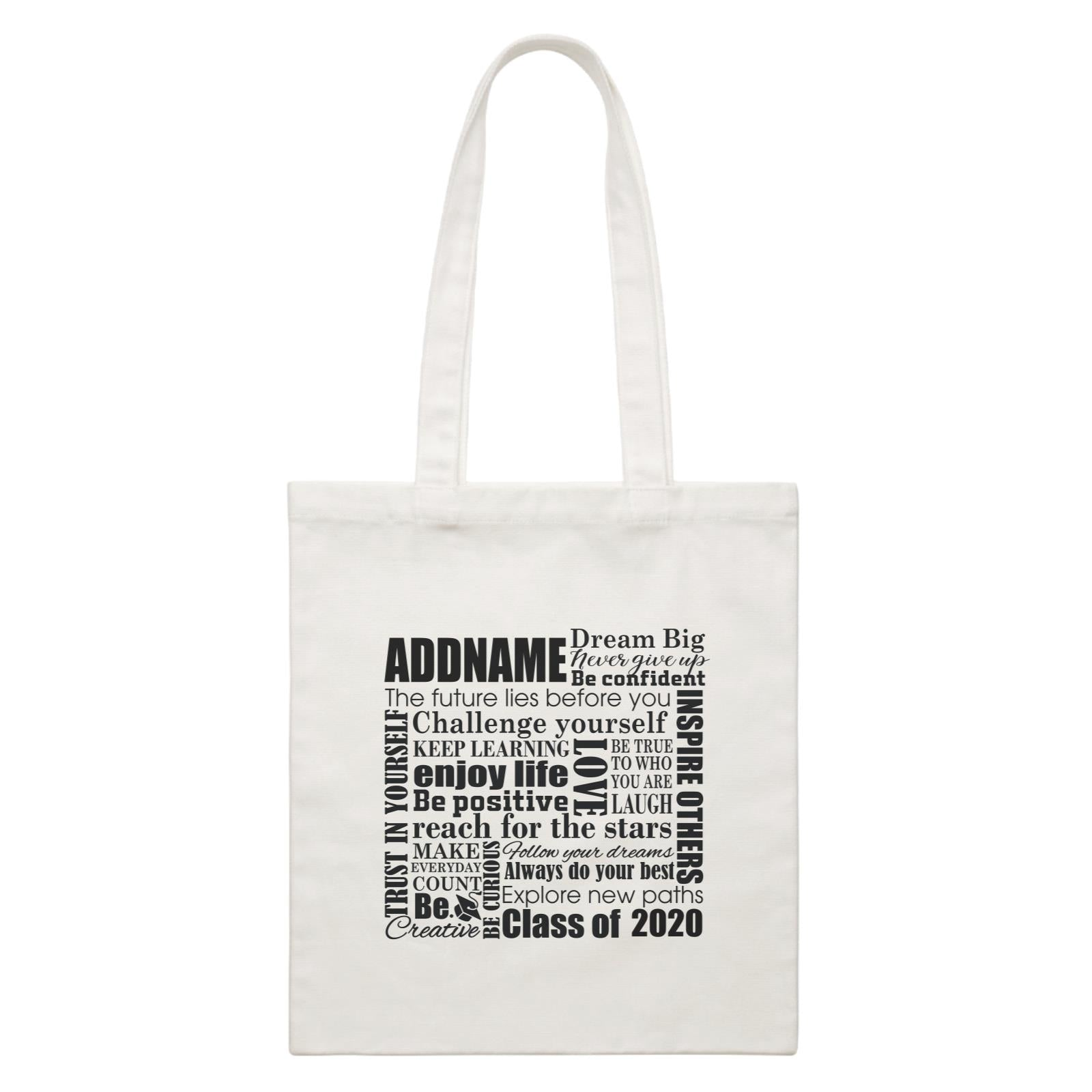 Graduation Series Inspiration Quotes White Canvas Bag