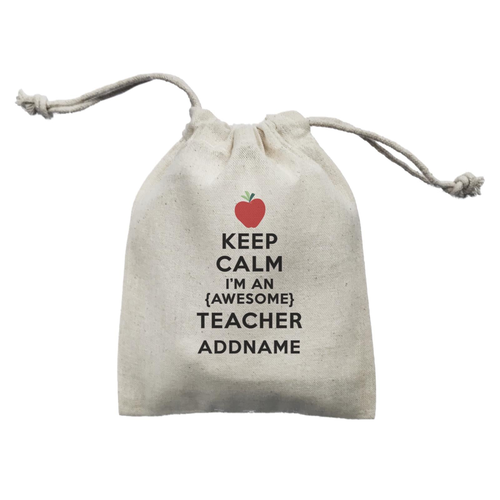Teacher Quotes Keep Calm I'm An Awesome Teacher Addname Mini Accessories Mini Pouch