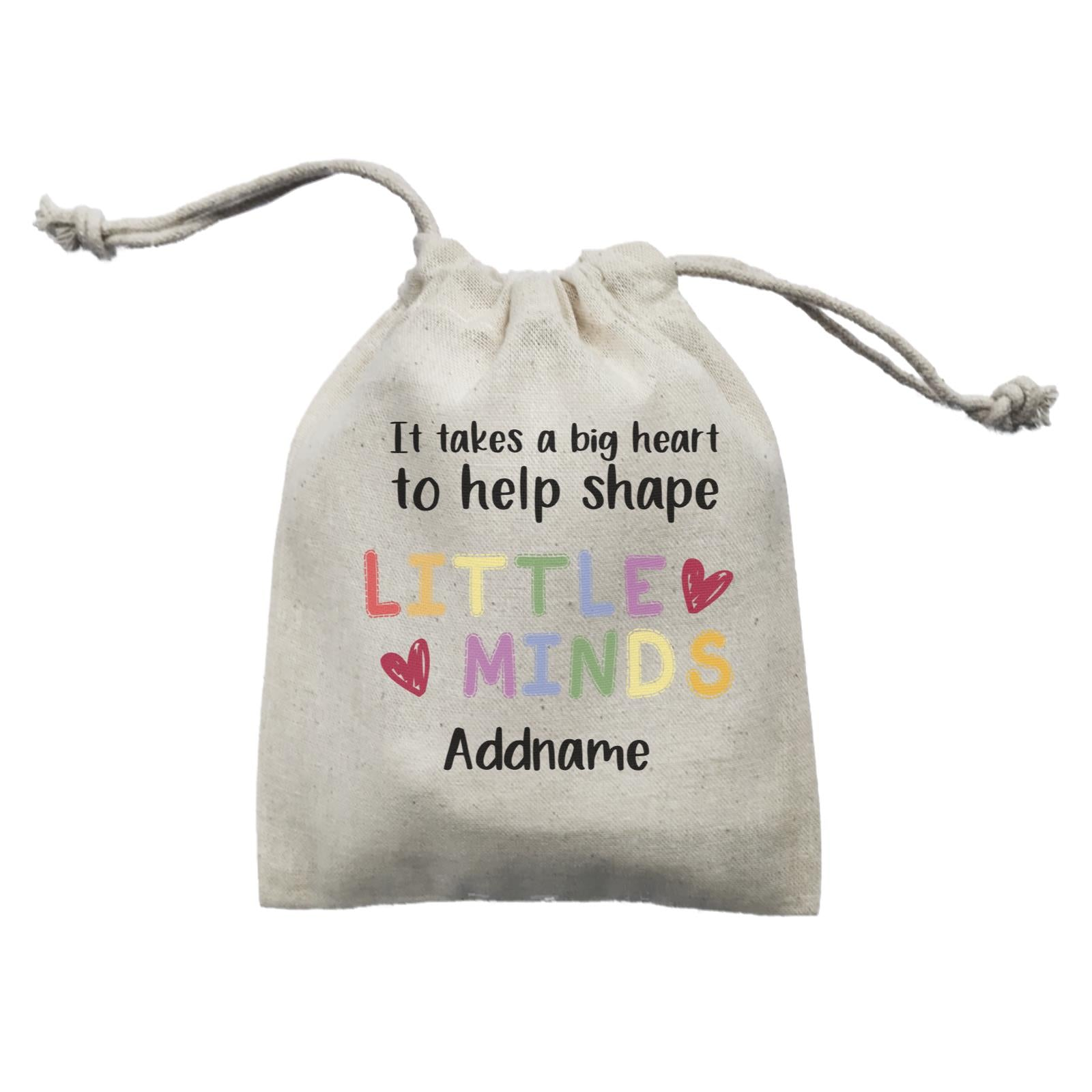 Teacher Quotes 2 It Takes A Big Heart To Help Shape Little Minds Addname Mini Accessories Mini Pouch