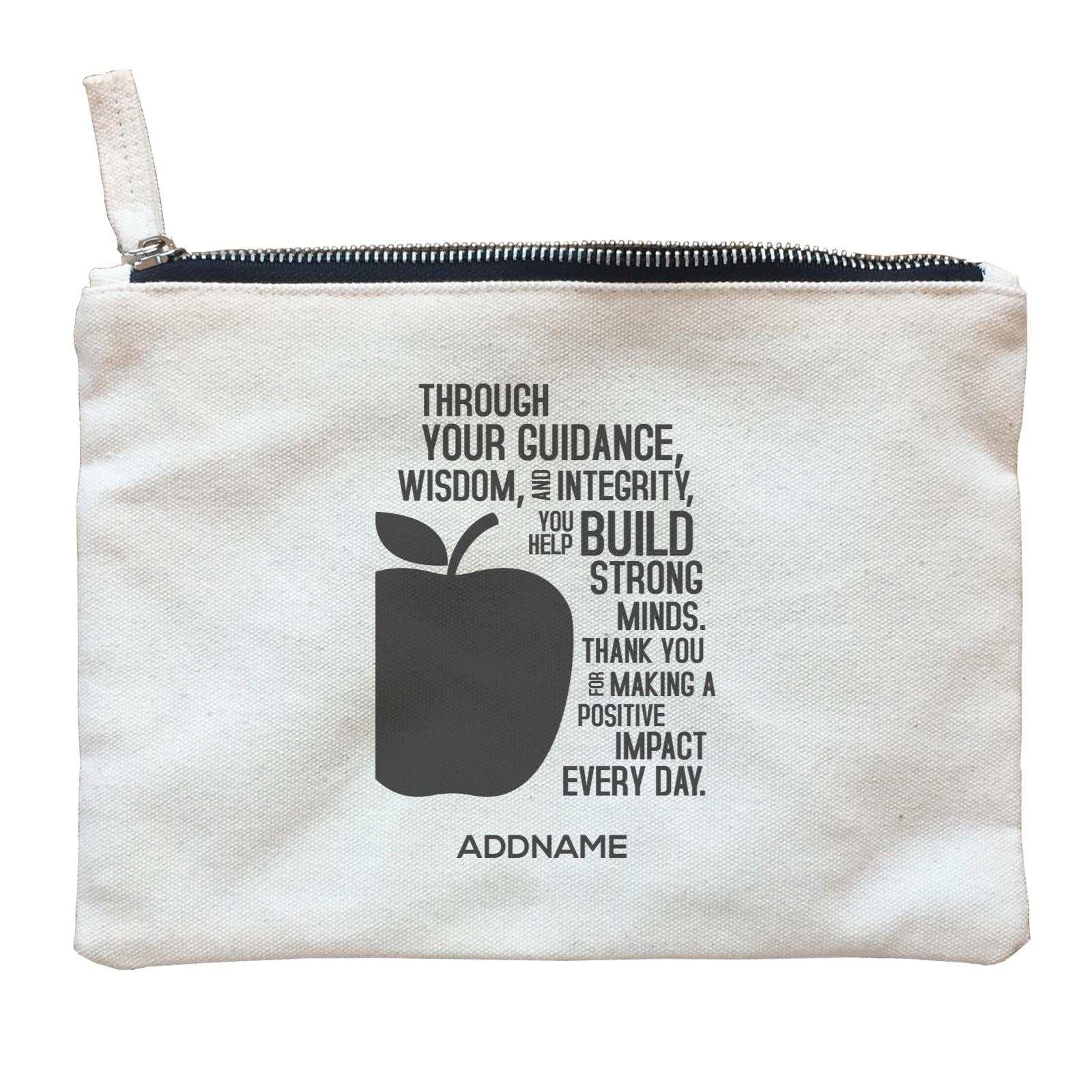 Super Teachers Thank You For Making A Positive Impact Everyday Addname Zipper Pouch