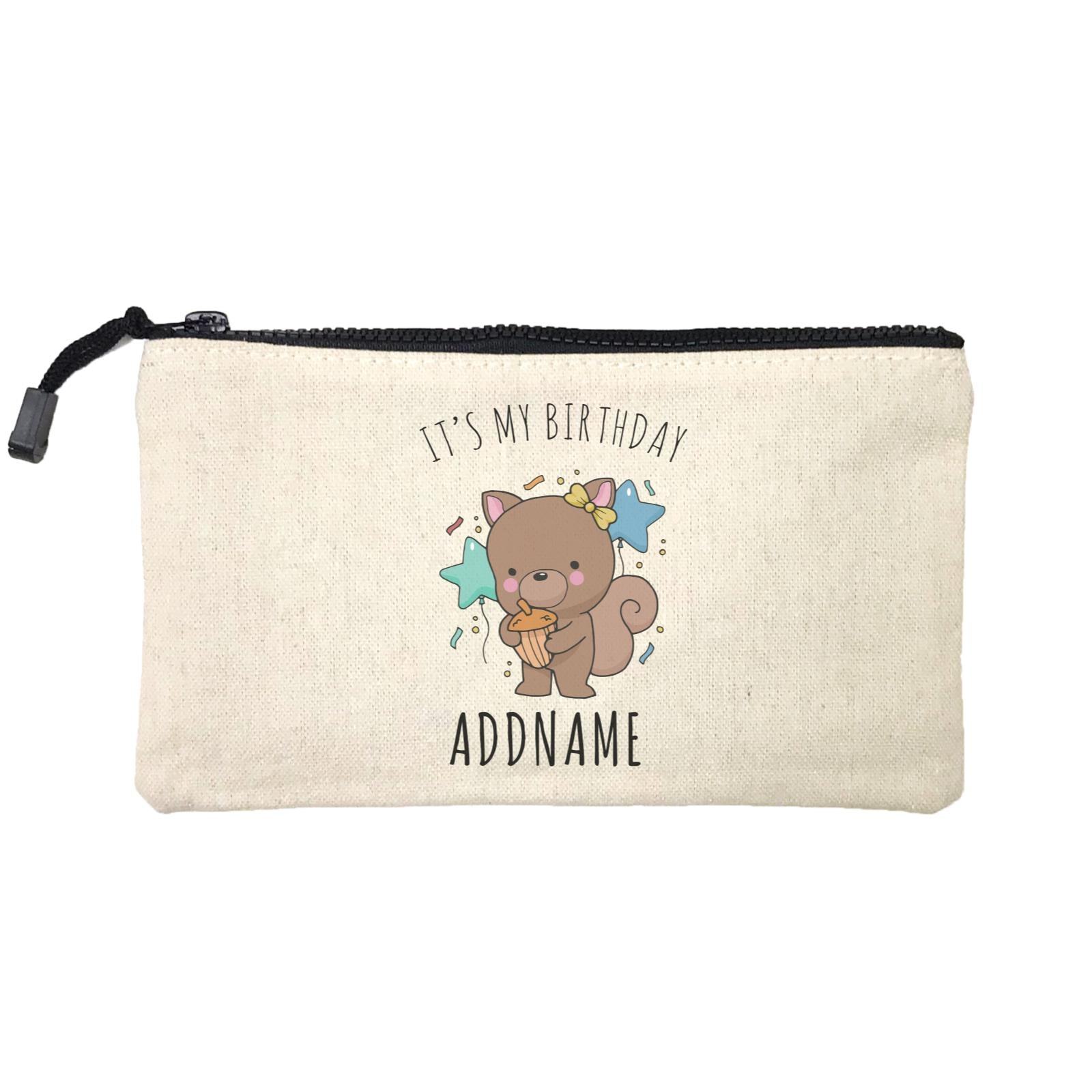 Birthday Sketch Animals Squirrel with Acorn It's My Birthday Addname Mini Accessories Stationery Pouch