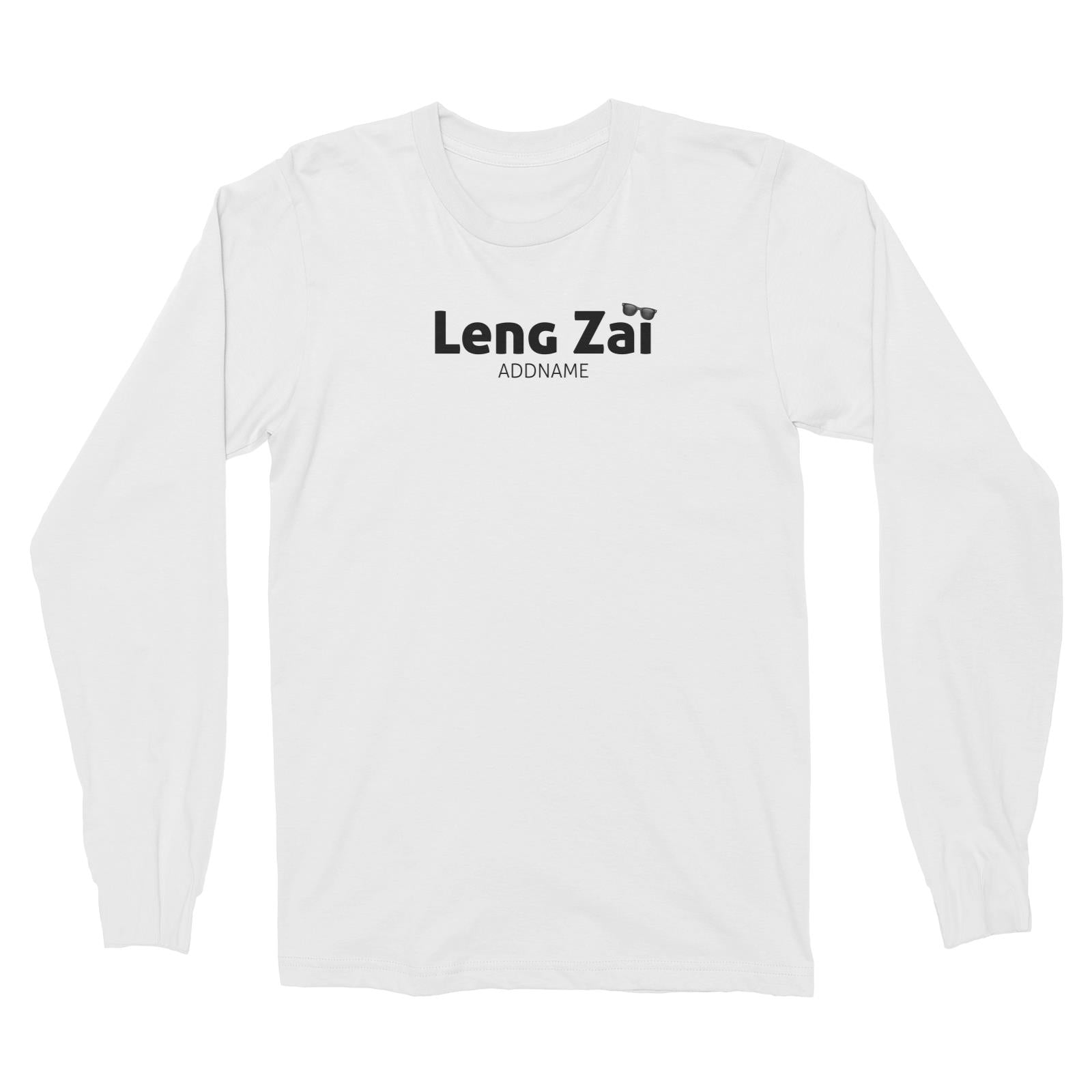 Leng Zai with Sunnies Long Sleeve Unisex T-Shirt