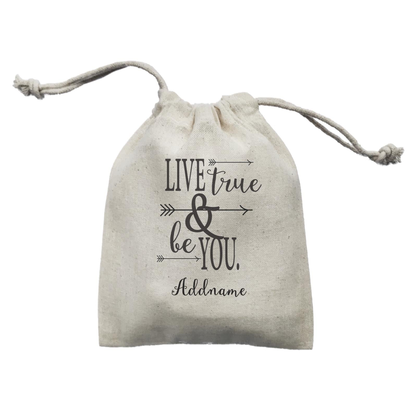 Inspiration Quotes Live True And Be You Addname Mini Accessories Mini Pouch