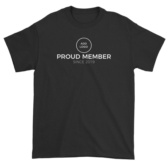 Corporate Custom Your Own Logo Proud Member Since Add Year Unisex T-Shirt