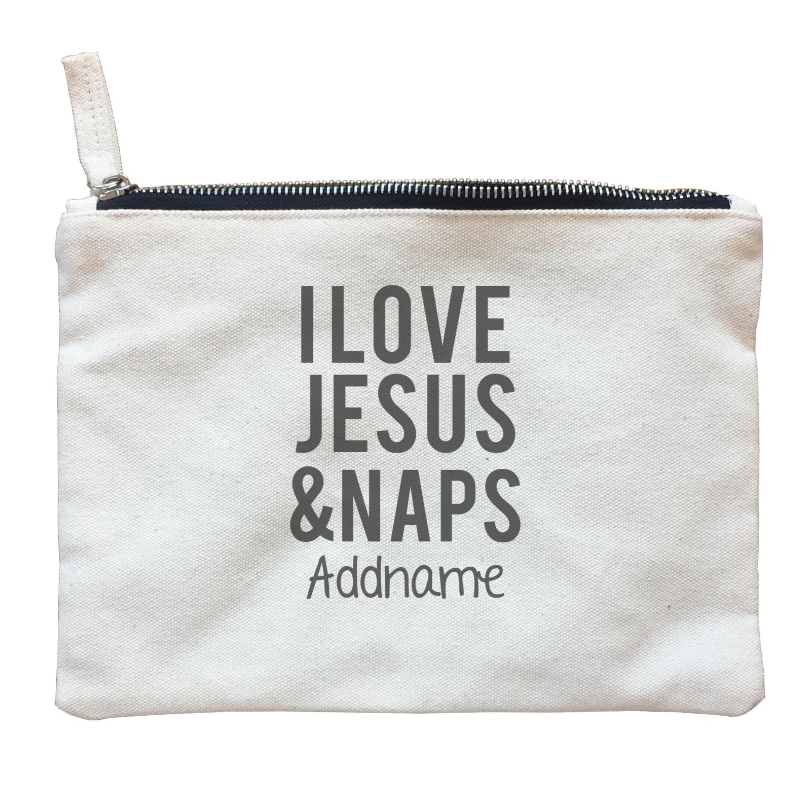 Christian Baby I Love Jesus & Naps Addname Zipper Pouch
