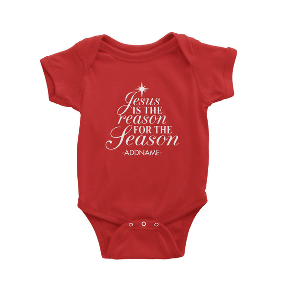 Jesus Is The Reason For The Season Addname Baby Romper Christmas Personalizable Designs Lettering