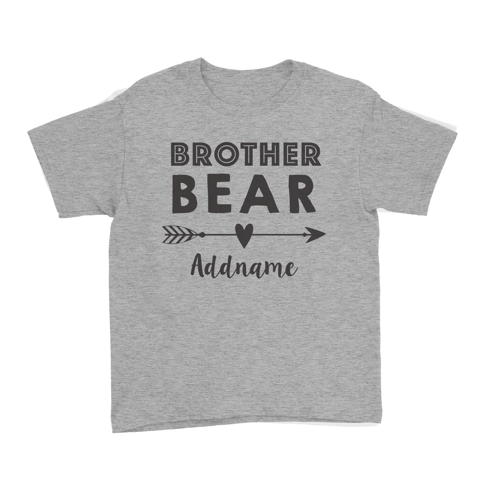 Brother Bear Addname Kid's T-Shirt  Matching Family Personalizable Designs