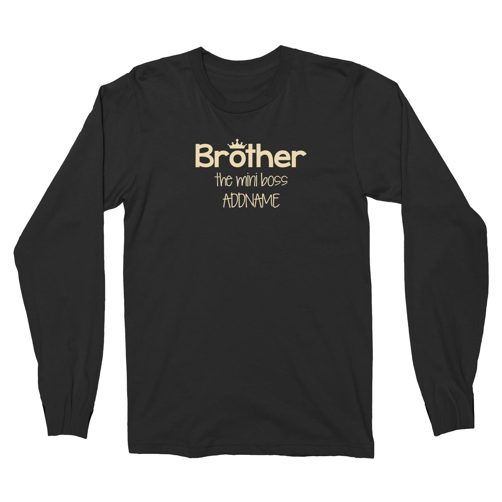 Brother with Crown The Mini Boss Long Sleeve Unisex T-Shirt