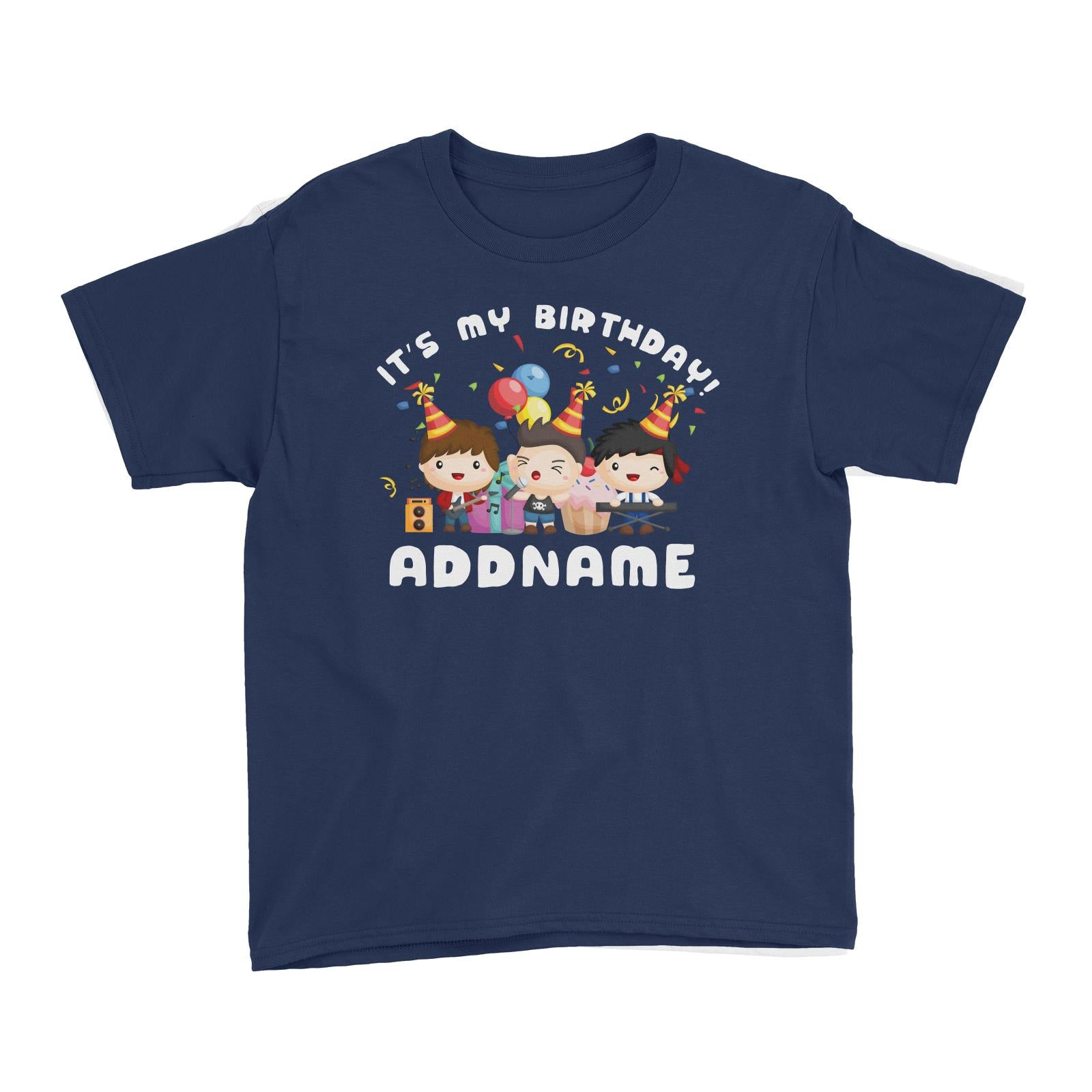 Birthday Music Band Boy Group It's My Bitrhday Addname Kid's T-Shirt
