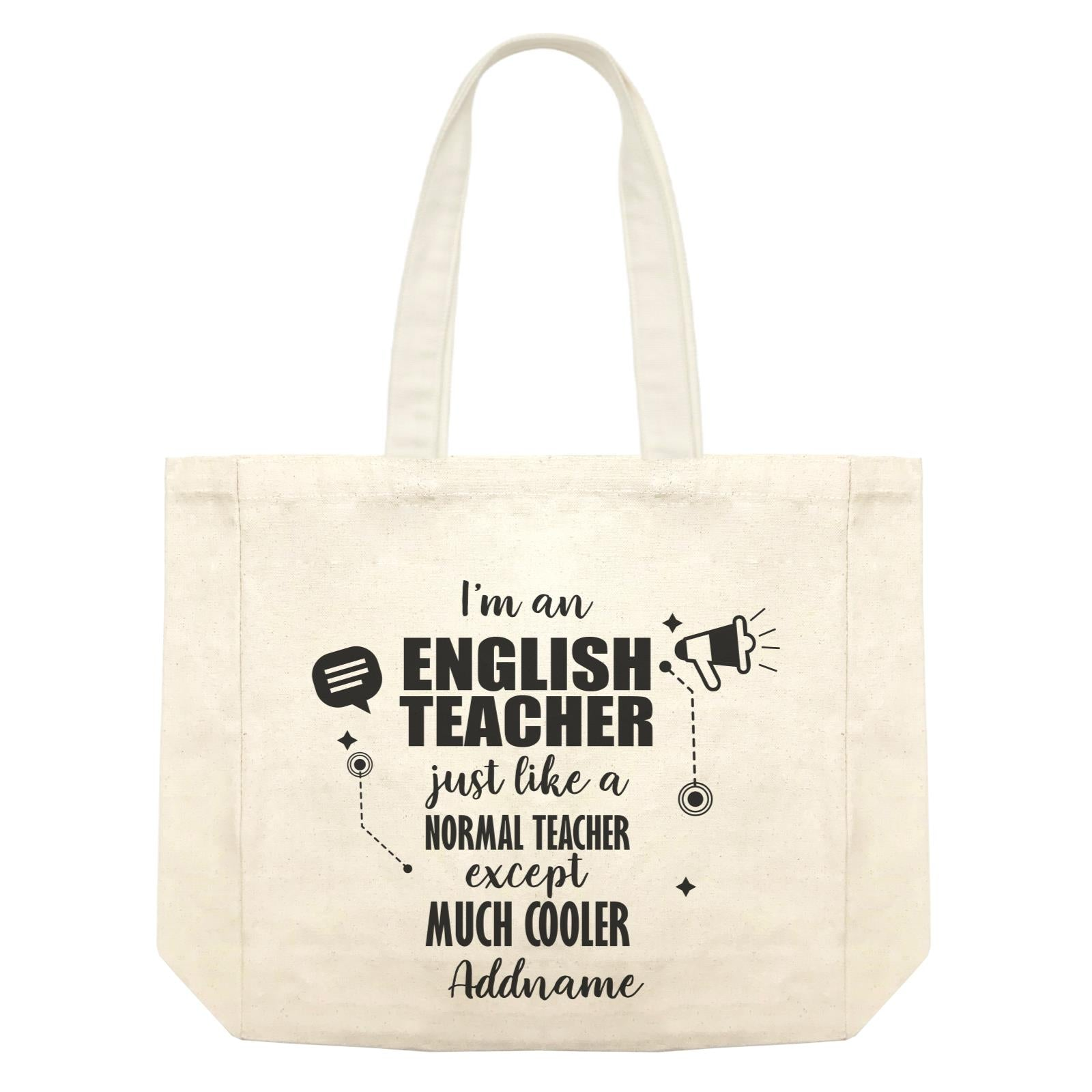 Subject Teachers 3 I'm A English Teacher Addname Shopping Bag