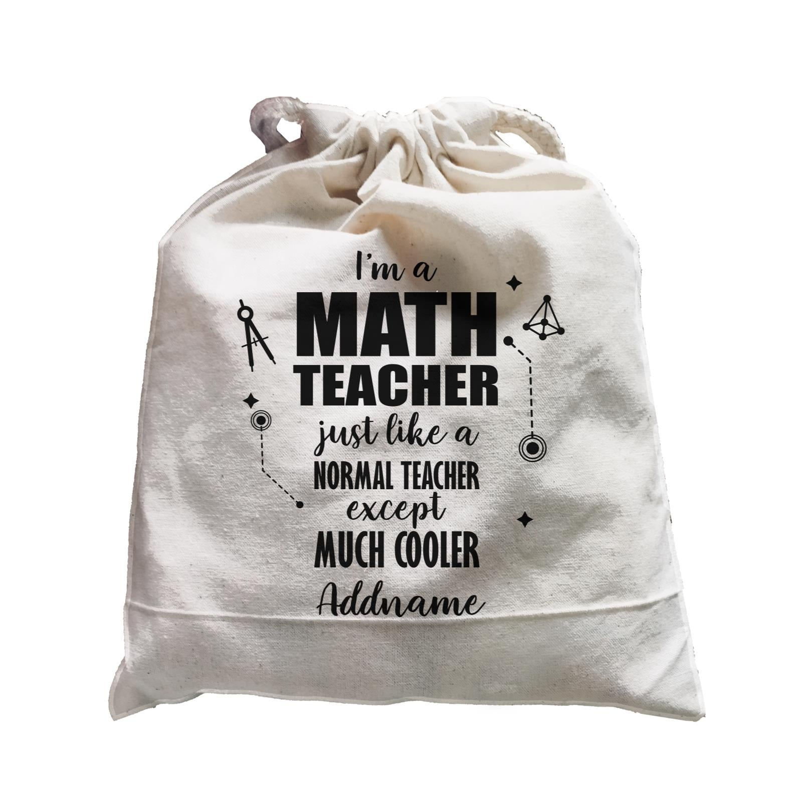 Subject Teachers 1 I'm A Math Teacher Addname Satchel