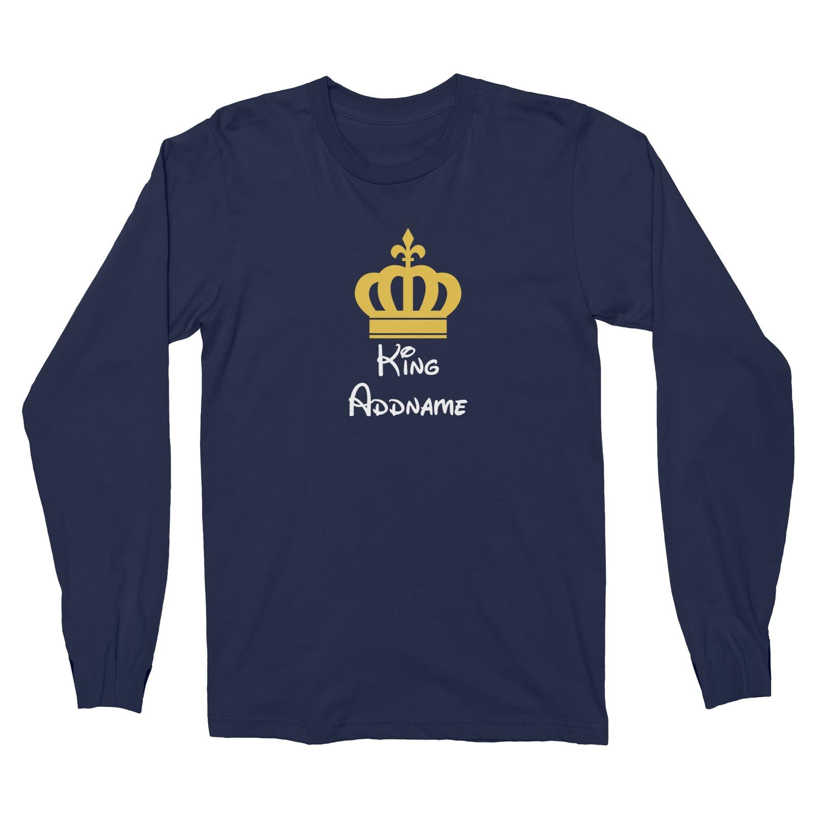 Royal King with Crown Addname Long Sleeve Unisex T-Shirt