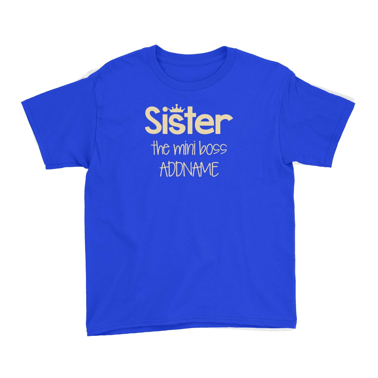 Sister with Tiara The Mini Boss Kid's T-Shirt
