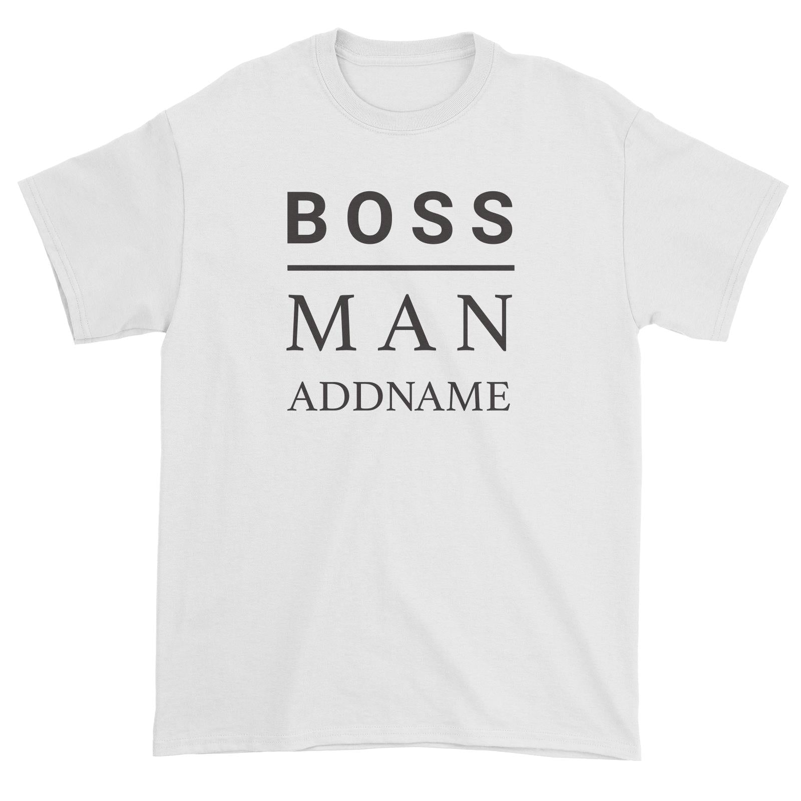 Boss Man Addname Unisex T-Shirt  Matching Family Personalizable Designs