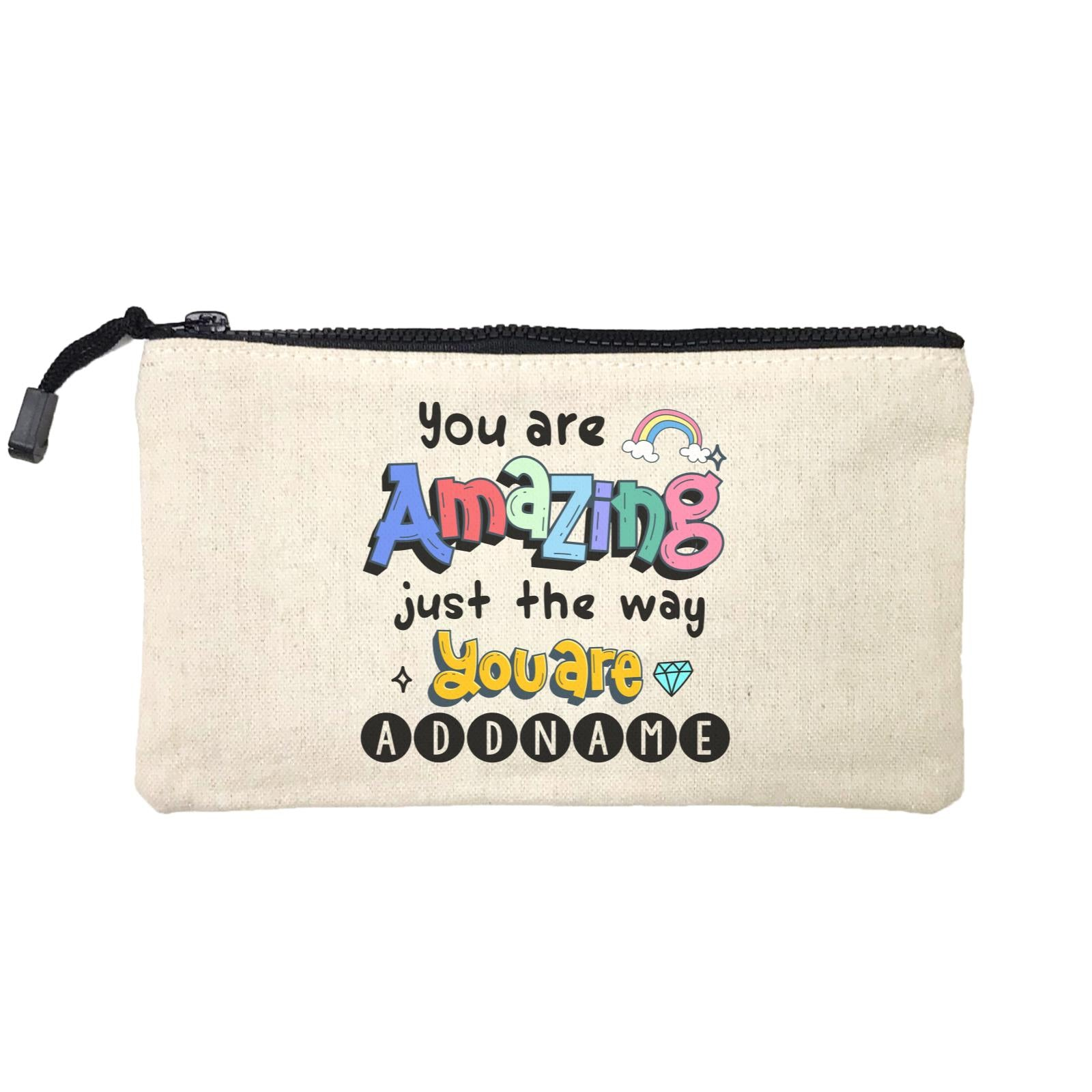 Children's Day Gift Series You Are Amazing Just The Way You Are Addname SP Stationery Pouch
