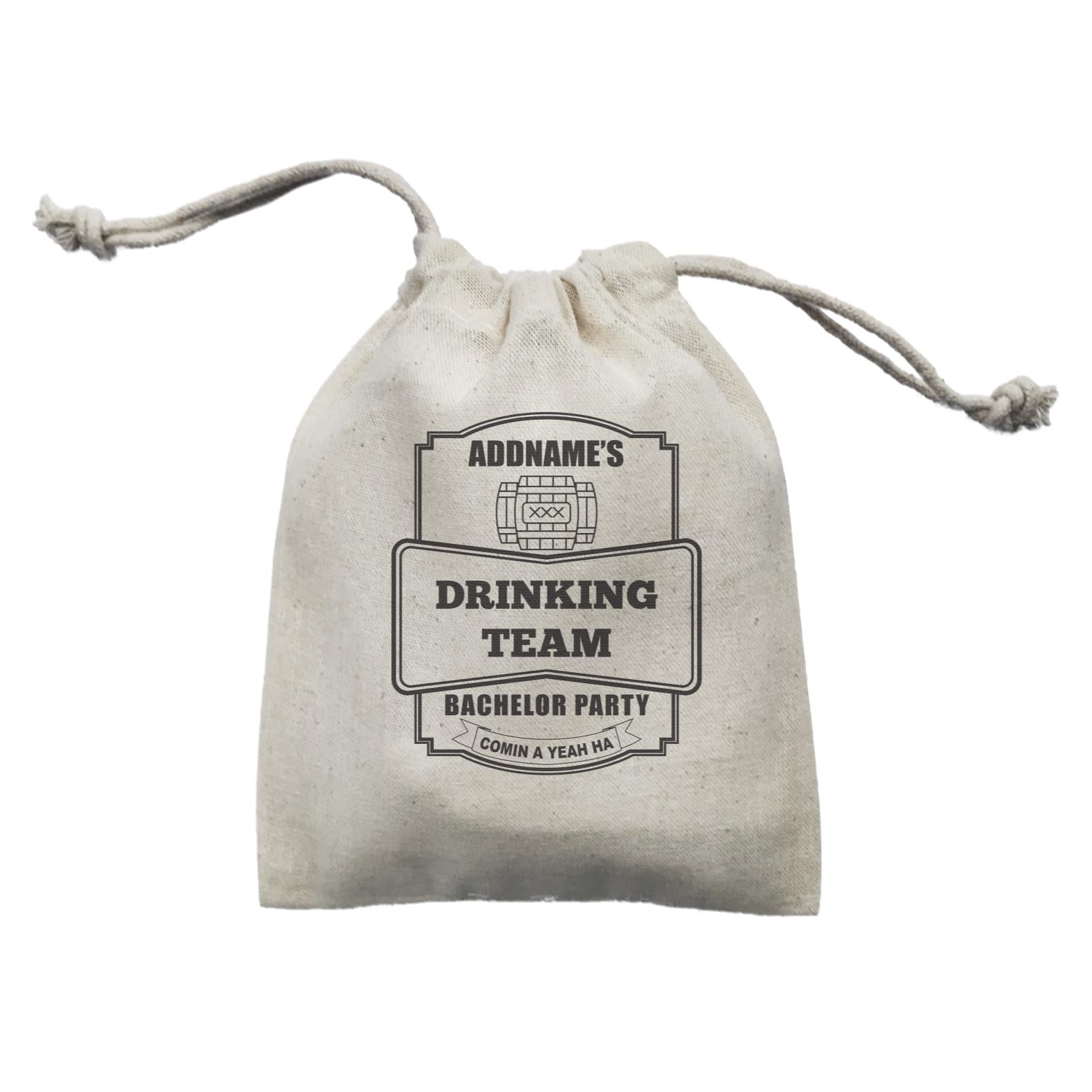 Addname Drinking Team In Bachelor Party Mini Accessories Mini Pouch