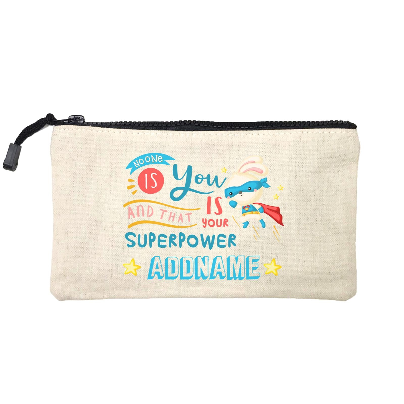 Children's Day Gift Series No One Is You And That Is Your Superpower Blue Addname SP Stationery Pouch