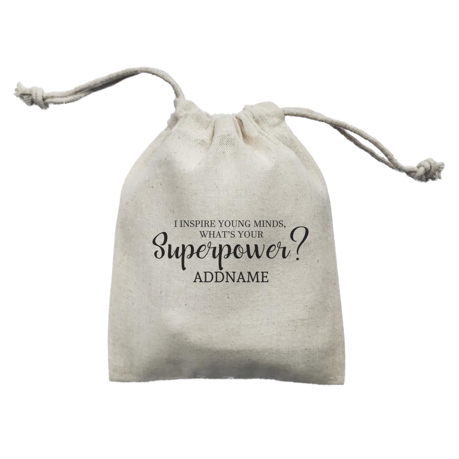 Super Teachers I Inspire Young Minds What's Your Superpower Addname Mini Accessories Mini Pouch