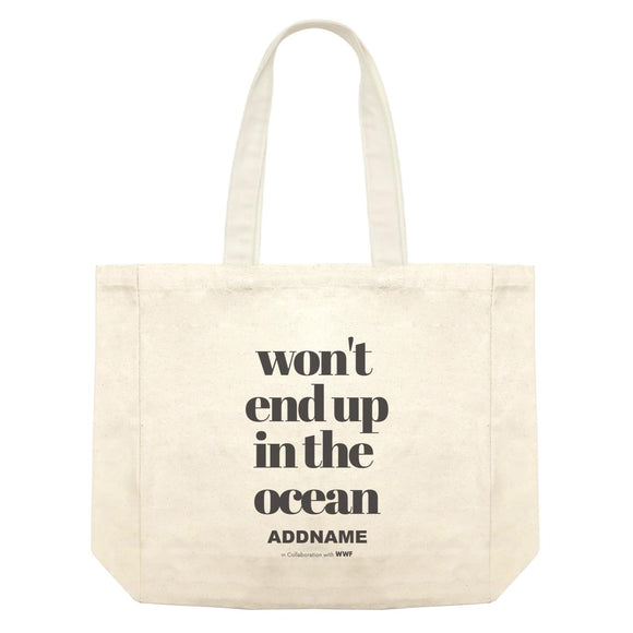 Won't End Up In The Ocean Typography Addname Shopping Bag
