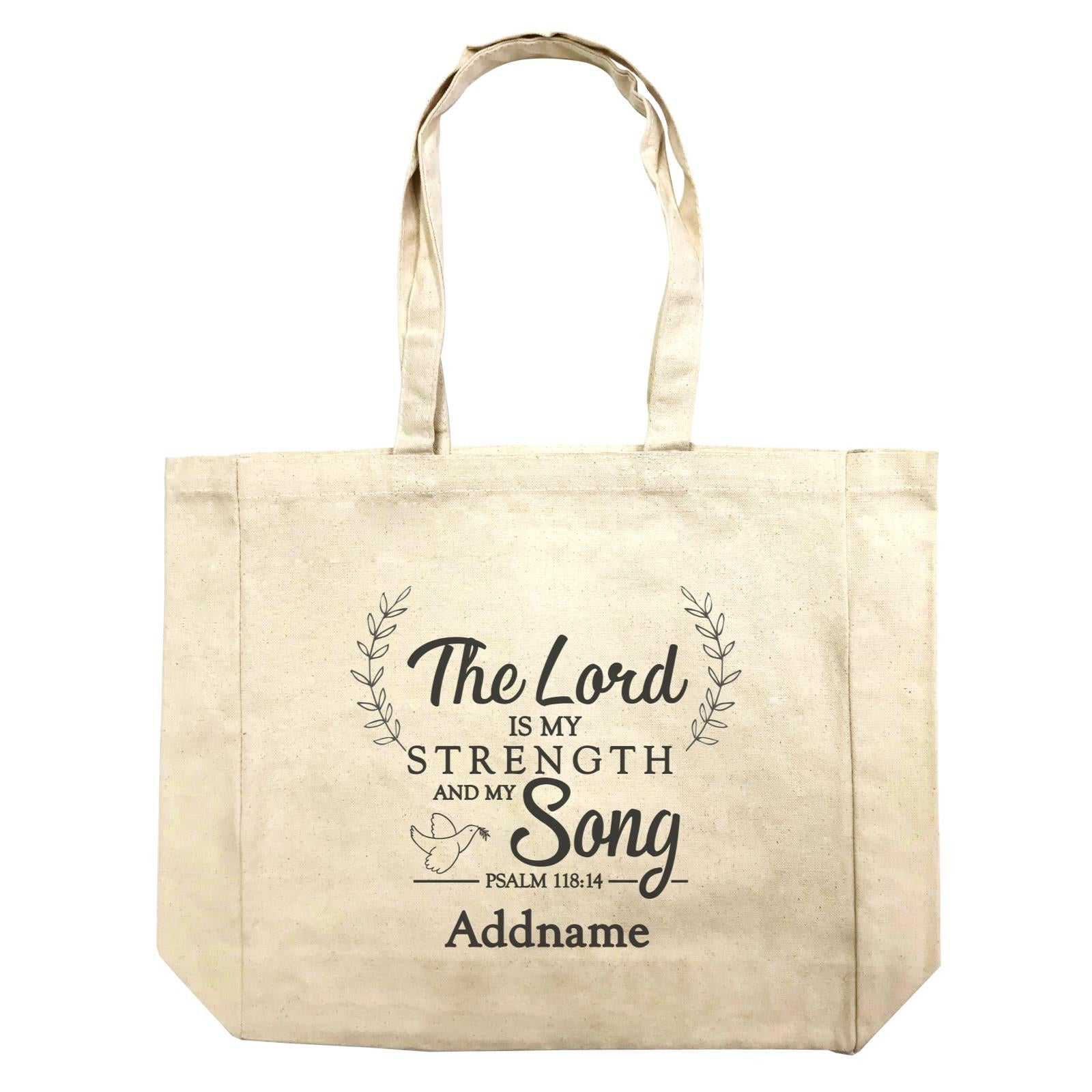 Christian Series The Lord Is My Strength Song Psalm 118.14 Addname Shopping Bag