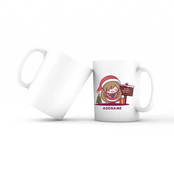 Christmas Cute Jolly Series Santa Girl Addname Mug