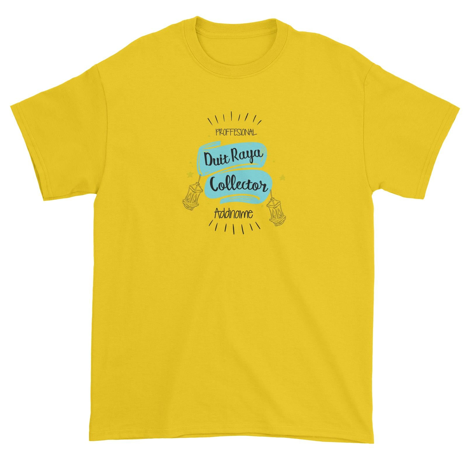 Raya Banner Professional Duit Raya Collector Addname Unisex T-Shirt