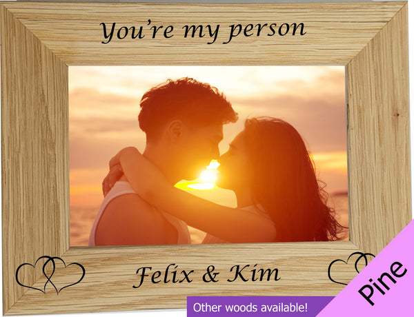 "Personalised ""You're my person"" Photo Frame"