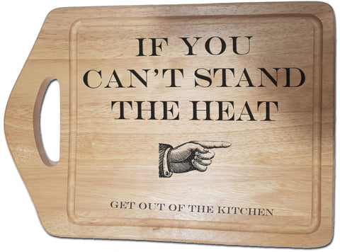 If you can't stand the heat personalised laser engraved chopping board gift
