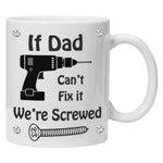 If Dad can't fix it Personalised Mug - A Pinch of Love Gifts